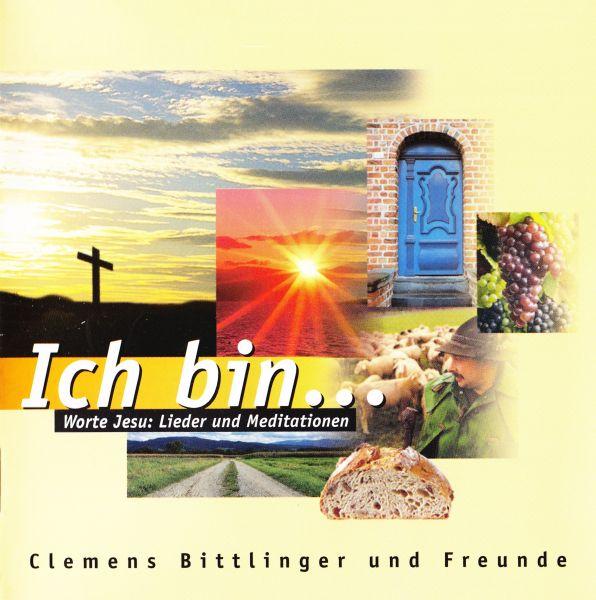 CD - Ich bin... Worte Jesu Lieder und Meditationen